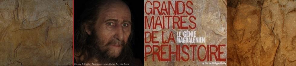 FIlm Le Génie Magdalénien de Philippe Plailly